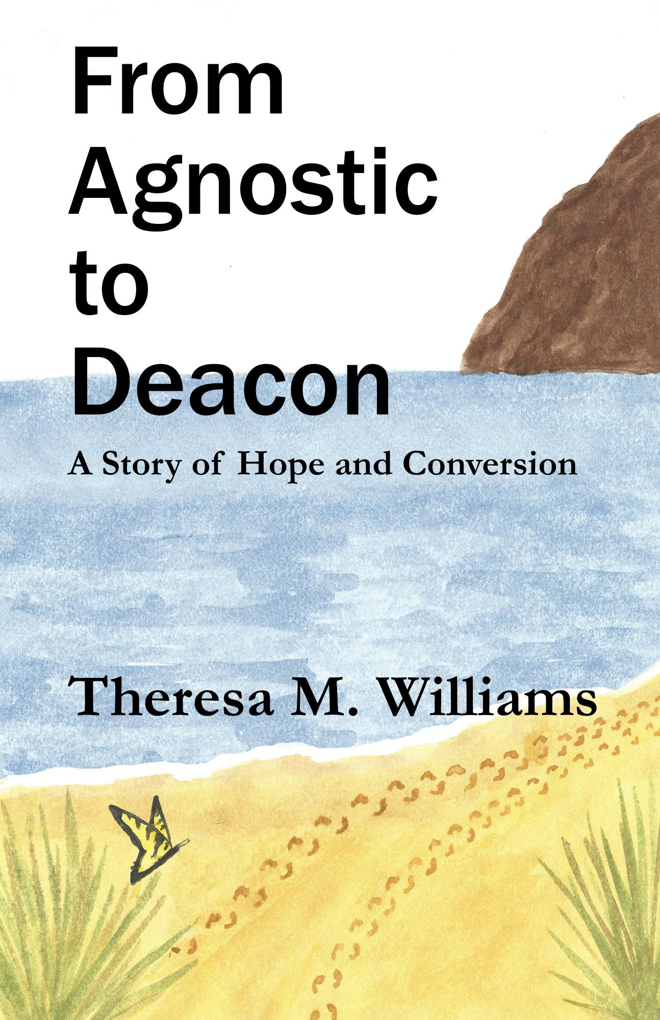 From Agnostic to Deacon (book)